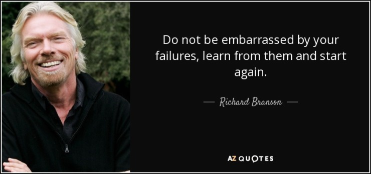 quote-do-not-be-embarrassed-by-your-failures-learn-from-them-and-start-again-richard-branson-3-48-43